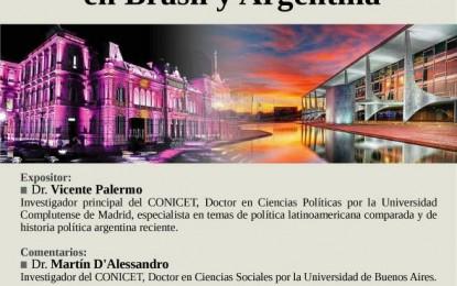 """Conferencia: """"Instituciones y gestión política en Brasil y Argentina"""" – 5 de Mayo 17:45 a 20 Hs."""