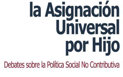 Nueva Publicación DSPP: » A 10 años de la Asignación Universal por Hijo. Debates sobre la Política Social No contributiva