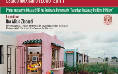 """Seminario """"Derechos Sociales y Políticas Públicas"""": El derecho a la vivienda y las políticas habitacionales del Estado mexicano (2000-2017)."""