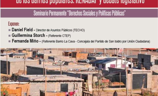 """Próximo Seminario DSPP: """"Reflexiones en torno al registro, regularización e integración de los barrios populares: RENABAP y debate legislativo"""""""