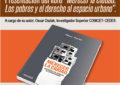 El Grupo DSPP invita a la presentación del Libro: «Merecer la Ciudad. Los pobres y el derecho al espacio urbano»