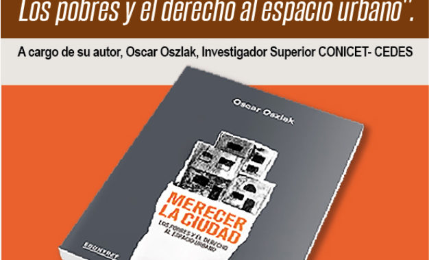 """El Grupo DSPP invita a la presentación del Libro: """"Merecer la Ciudad. Los pobres y el derecho al espacio urbano"""""""