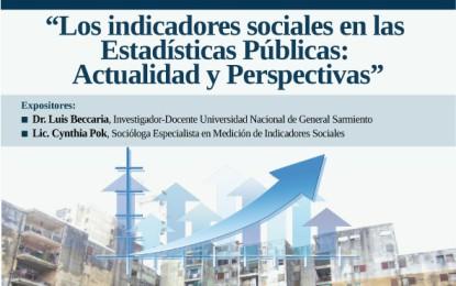 """Seminario Permanente Derechos Sociales y Políticas Públicas: """"Los indicadores en las Estadísticas Públicas: Actualidad y Perspectivas""""."""