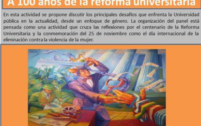 El programa de Género y Derecho y Extensión Universitaria invitan al panel: «La Universidad en clave de género. A 100 años de la reforma universitaria». El 26/11 a las 10 hs. en el Salón Rojo de la Facultad de Derecho de la UBA.