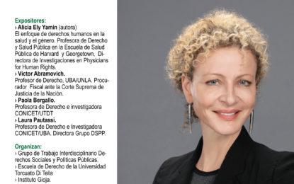 """Presentación del libro """"El poder, el sufrimiento y la lucha por la dignidad. Los marcos de derechos humanos para la salud y por qué son importantes"""" de Alicia Ely Yamin"""