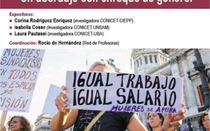 Panel «Relaciones laborales, cuidado y políticas. Un abordaje con enfoque de género»