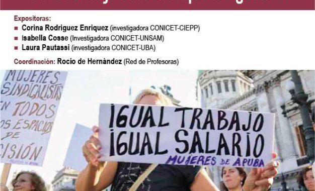 """Panel """"Relaciones laborales, cuidado y políticas. Un abordaje con enfoque de género"""""""