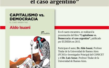 """Presentación del Libro """"Capitalismo vs. Democracia: el caso argentino"""" de Aldo Isuani."""