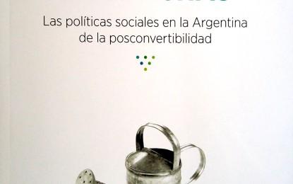 El bienestar en brechas. Las políticas sociales en la Argentina de la posconvertibilidad