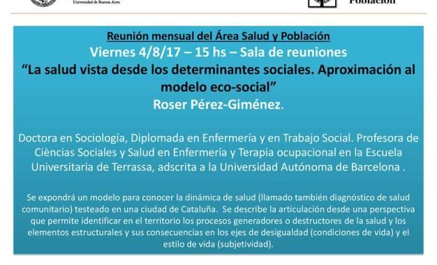 Roser Pérez-Giménez. La salud vista desde los determinantes sociales. Aproximación al modelo eco-social.